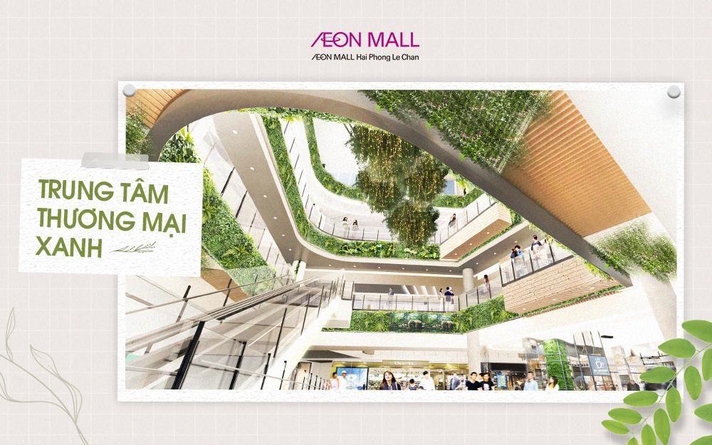 Khám phá Trung tâm thương mại Xanh AEON MALL Hải Phòng Lê Chân