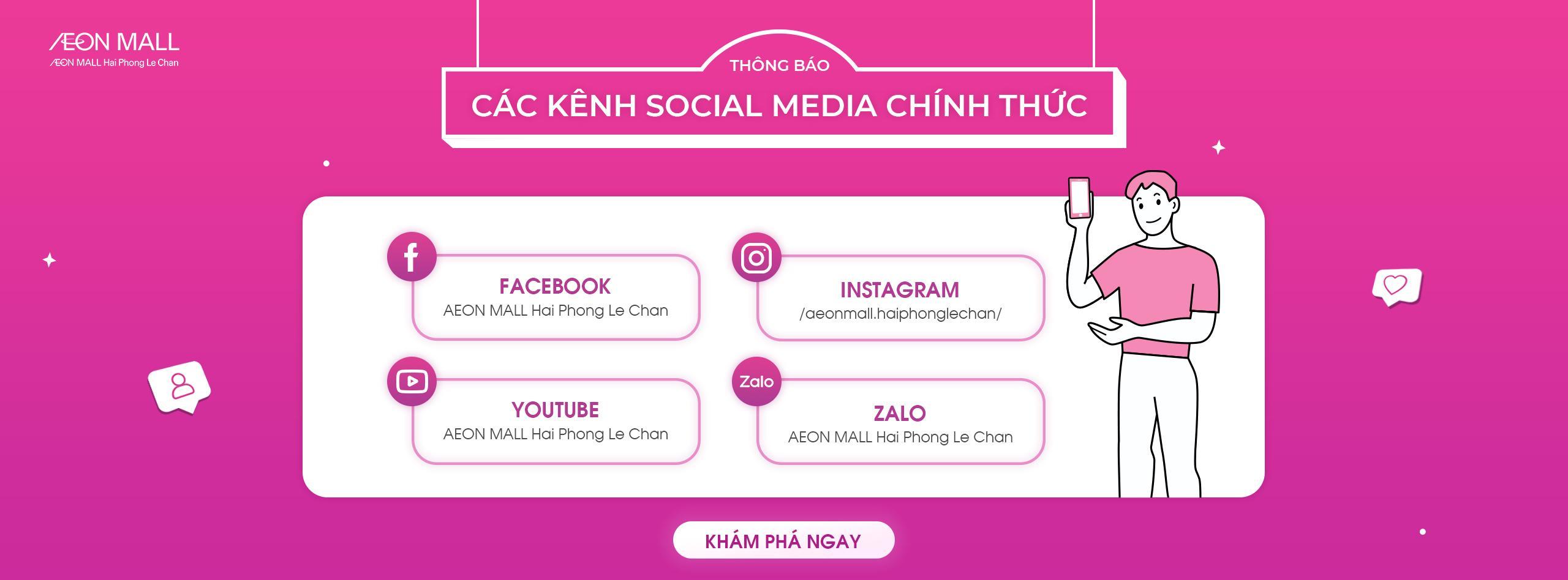 Thông báo các kênh mạng xã hội chính thức - AEON MALL Hải Phòng Lê Chân