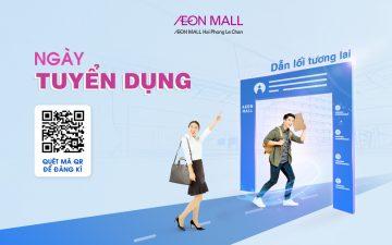 AEON MALL Hải Phòng Lê Chân tuyển dụng