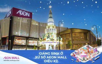 AEON MALL Hải Phòng Lê Chân Giáng Sinh