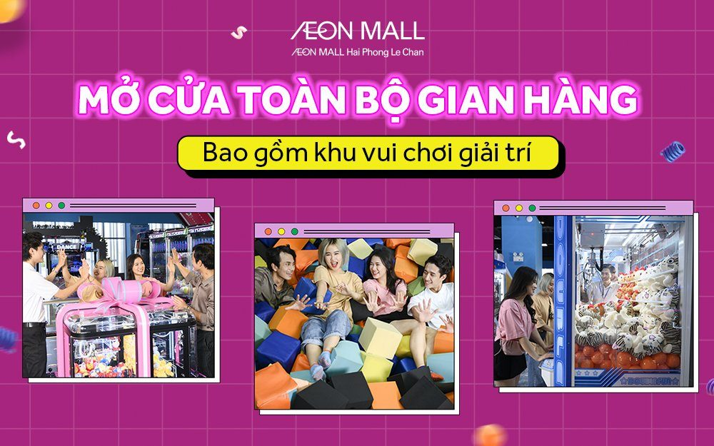 Reopening all stores at AEON MALL Hai Phong Le Chan from March 6, 2021