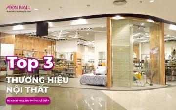 Cửa hàng nội thất AEON MALL Hải Phòng Lê Chân
