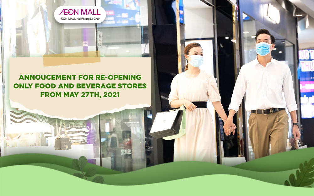 ANNOUCEMENT FOR RE-OPENING ONLY FOOD AND BEVERAGE STORES FROM MAY 27TH, 2021