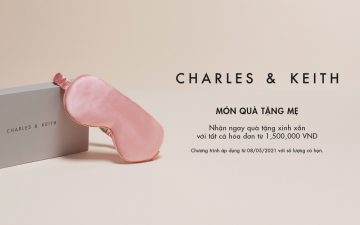 CHARLES & KEITH: HAPPY MOTHER'S DAY