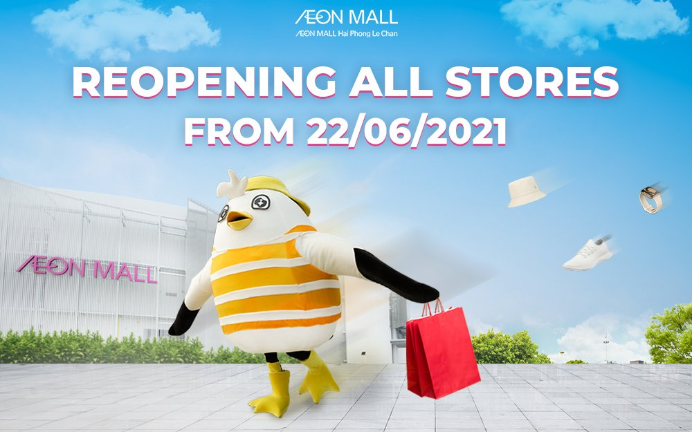 ANNOUCEMENT FOR RE-OPENING AT AEON MALL HAI PHONG LE CHAN