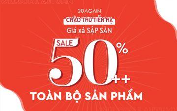 Chào Thu Tiễn Hạ – Giá xả sập sàn – Sale toàn bộ 50 – 80%